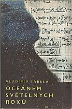 Babula: Oceánem světelných roků, 1963