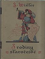 Winter: Z rodiny a domácnosti staročeské : Ze života XVI. století. Řada prvá, 1930