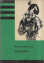 Kadlecová: Muž a pes, 1967