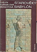 Klengel-Brandt: Starověký Babylón, 1983