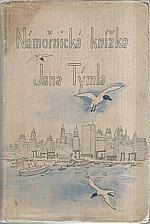 Týml: Námořnická knížka Jana Týmla [z cesty Hamburg-New York, 1936